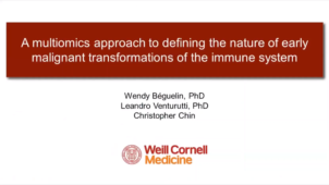 Webinar: A multiomics approach to defining the nature of early malignant transformations of the immune system
