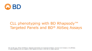 CLL phenotyping with BD Rhapsody™ Targeted Panels and BD® AbSeq assays