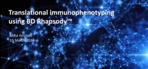 BD single-cell multi-omics user meeting seminar series  Part 3: Translational immunophenotyping using BD Rhapsody™